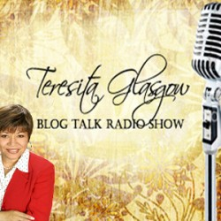 The Teresita Glasgow Blog Talk Radio Show